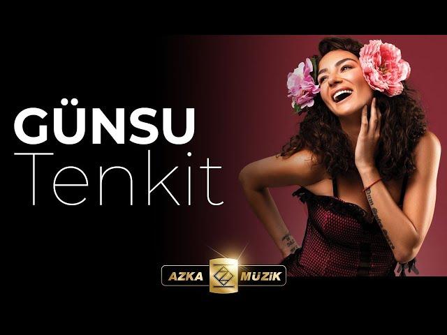 Günsu - Tenkit (Official Video)