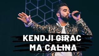 Kendji Girac - Ma Câlina (Paroles)