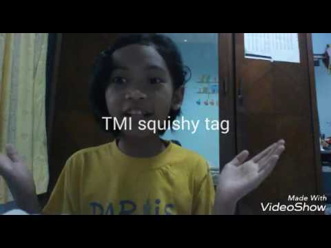 Squishy Tmi Tag : TMI Squishy Tag Andrea Bianda - YouTube