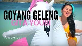 Download GOYANG GELENG LIRIK   LYRICS   GITA YOUBI