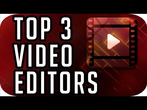 Top 3 Best FREE Video Editing Software (2018-2019)