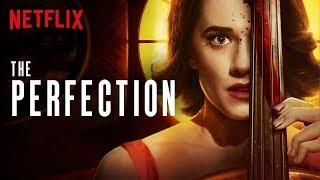 Perfekcja / The Perfection (2019) - RECENZJA