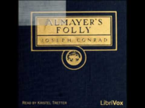 ALMAYER'S FOLLY by Joseph Conrad FULL AUDIOBOOK | Best Audiobooks