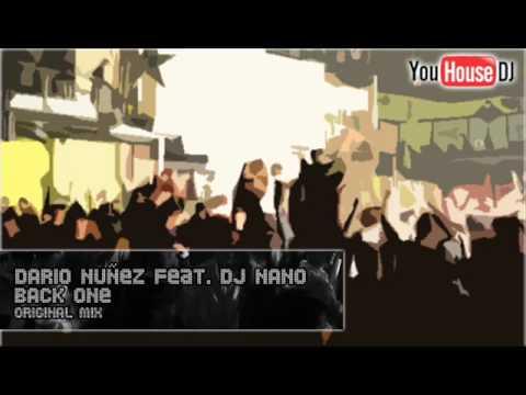 Dario Nunez feat. DJ Nano - Back One (Original Mix)
