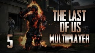 The Last of Us: Multiplayer w/ Gassy, Goldy, & Diction! #5