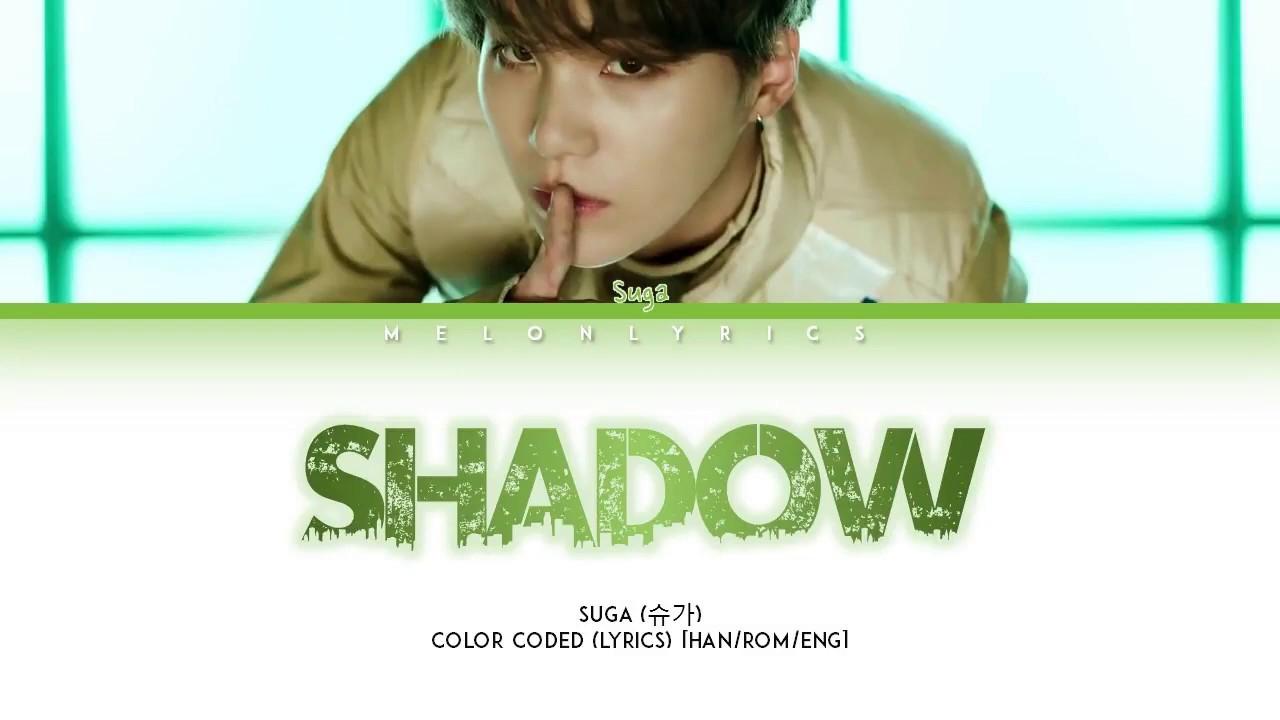 Download BTS SUGA -  Interlude : Shadow (Full Length Edition) (Color Coded Lyrics/Han/Rom/Eng/가사)