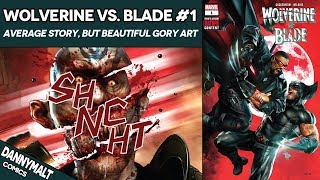 Wolverine Vs Blade 1 One Shot Special 2019 Comic Story Review