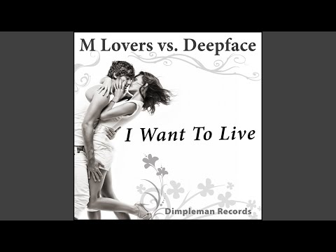I Want to Live (Original Mix)