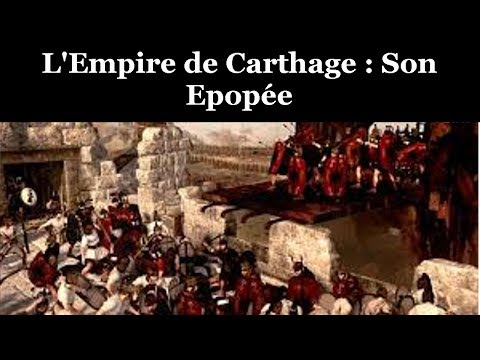 L'Empire De CARTHAGE  l'Épopée, La Gloire Et L'Espoir  Documentaire Historique