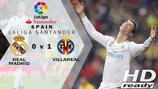 Real Madrid vs Villarreal 0-1 LaLiga - Madrid Tumbang di Kandang |  Highlights & Goals 13-01-2018