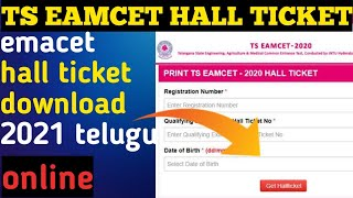 How to Download TS Eamcet Hall Ticket 2021    Telangana Eamcet Latest 2021 // online