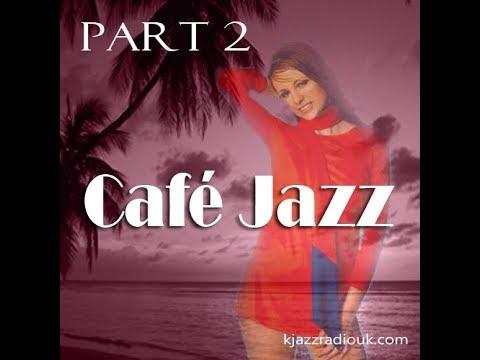 Café Jazz (Part 2) #5 - The IMAX of Smooth Jazz Radio!