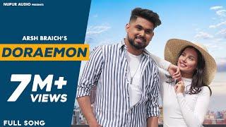 Doraemon Song (Full Video) Arsh Braich | New Punjabi Song 2020 | Guru Sekhon | Yashika Talwar
