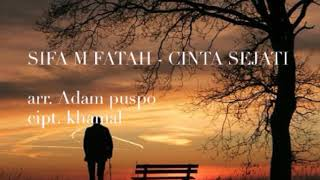 Gambar cover SIFA M FATAH - CINTA SEJATI (Video Lirik)
