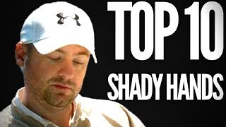 TOP 10 SHADY Mike Postle Hands