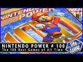 Nintendo Power #100 - The 100 Best Games of All Time / MY LIFE IN GAMING