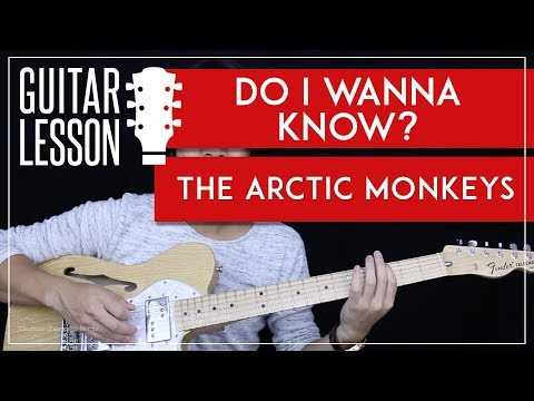 Do I Wanna Know Guitar Tutorial - The Arctic Monkeys Guitar Lesson 🎸 |Tabs + Guitar Cover|