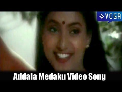 Adavilo Anna Movie | Addala Medaku Video Song