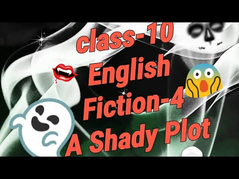 the shady plot class 10 solutions