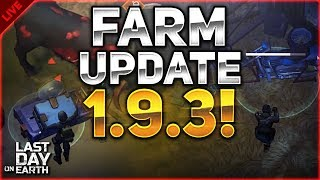 NEW FARM 1.9.3 UPDATE! #123 - Last Day on Earth: Survival LIVESTREAM!