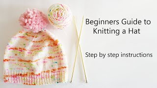 Beginners Guide to Knitting a Hat | Step by Step Instructions