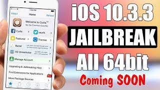 iOS 10.3.3 JAILBREAK For All 64-Bit Devices - Coming Soon !