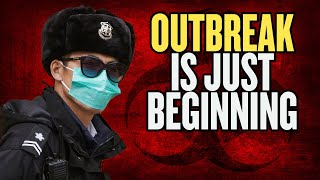 "EXPERT: Coronavirus Outbreak ""Just Beginning"""