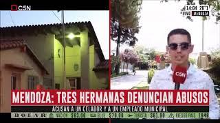 Tres hermanas denuncian abusos en Mendoza