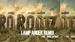 JackEL &amp RV3RS - ROOTZ feat. General Jah Mikey (Lamp Andek Remix)