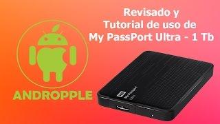 Tutorial de uso y Revisado de My PassPort Ultra 1 Tb