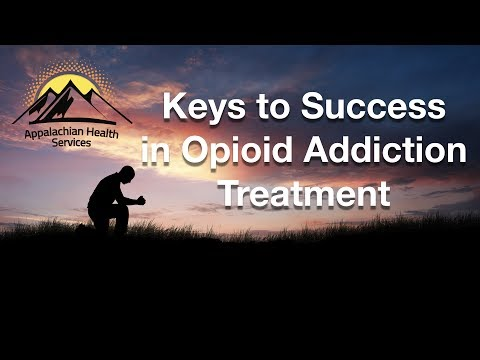 Keys to Success in Opioid Addiction Treatment