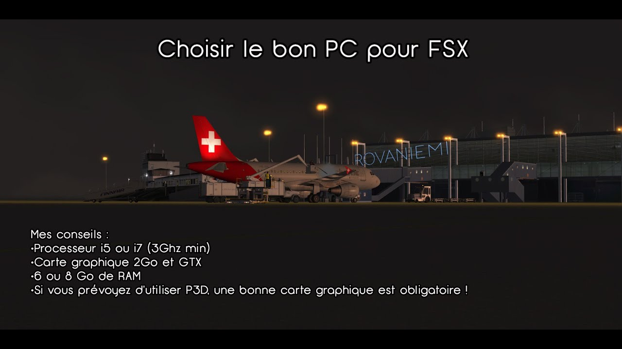 choisir le meilleur pc pour fsx. Black Bedroom Furniture Sets. Home Design Ideas