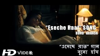 """Eseche Raat"" SONG 