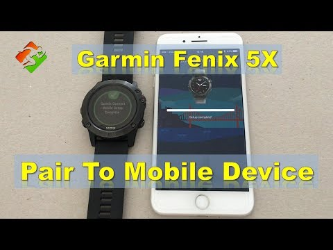 Garmin Fenix 5X - Pair To Mobile Device
