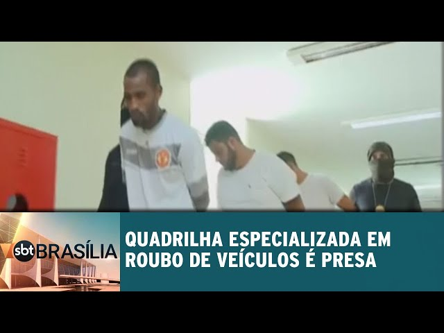 Polícia prende quadrilha especializada em roubo de veículos | SBT Brasília 21/02/2019