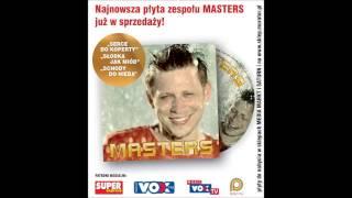 Masters - Nie zostaniesz sama - Official Audio