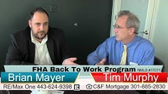 FHA Back To Work Program | FHA Back To Work Lenders | FHA Back To Work Maryland MD