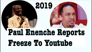 Paul Enenche (On Rampage?) Attácking Youtube Channels | Reports Daddy Freeze To Youtube