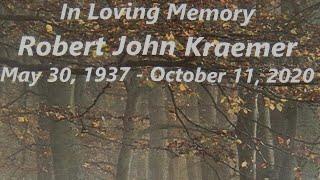 In Memory of Robert John Kraemer