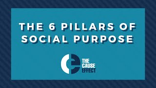 The 6 Pillars of Social Purpose