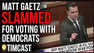 Republican Matt Gaetz SLAMMED For Voting With Democrats On Iran Resolution
