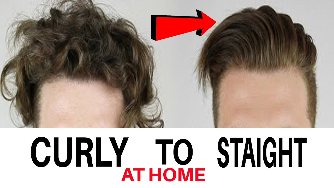 Men S Hair Straightening At Home Messy To Straight Hairstyle For