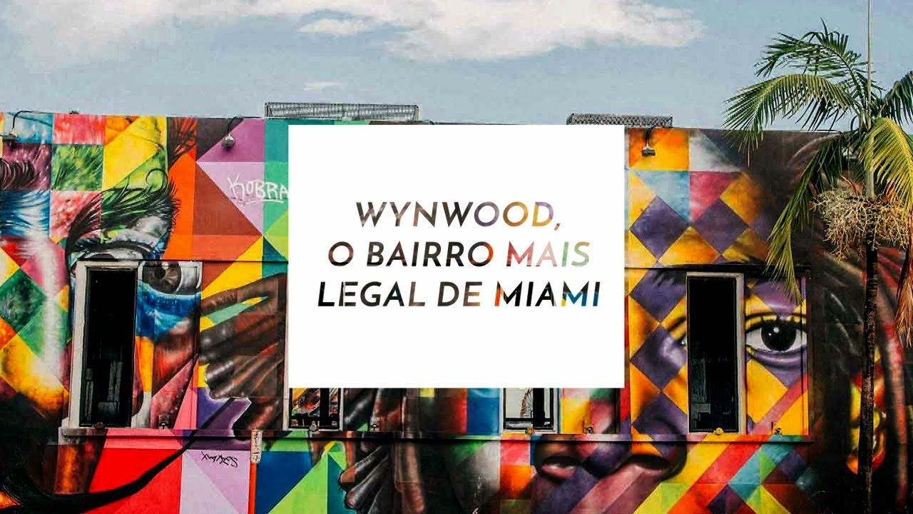 O que fazer em Wynwood, o bairro mais legal de Miami