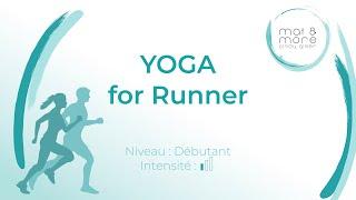Yoga for Runners - Débutant