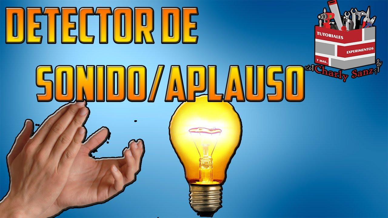 Detector de SonidosAplausos Sencillo  Electronica  YouTube