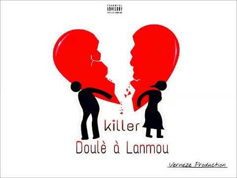 KILLER - Doulè a lanmou