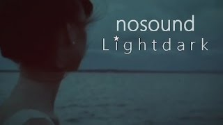 Watch Nosound Lightdark video