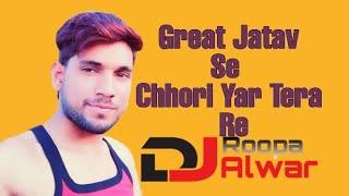 Great jatav se yaar tera re new haryanvi song 2019 Remix By Dj Roopa alwar