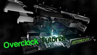 how to overclock your nvidia graphic cards gpu quick tutorial gtx 980ti 980 970 960 sli
