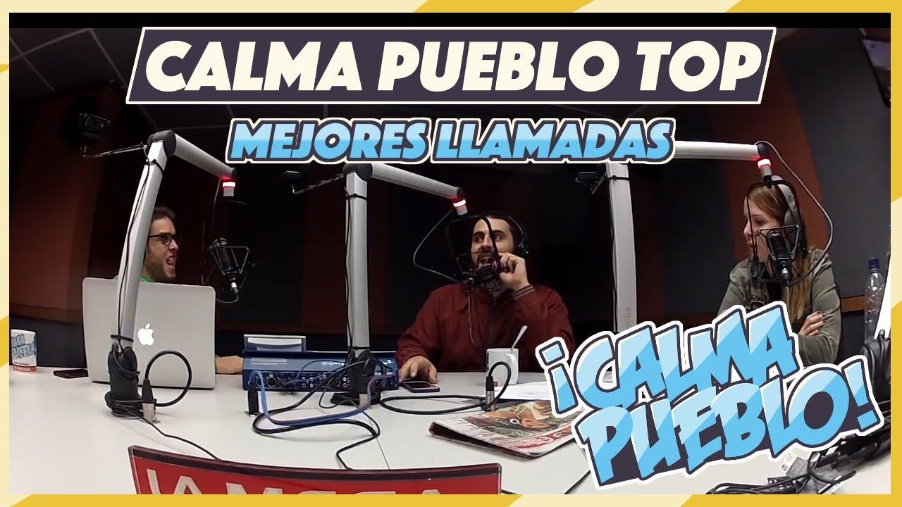 Calma Pueblo Top: Mejores Llamadas